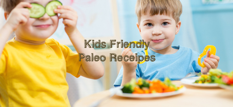 5 Paleo Recipes For Kids
