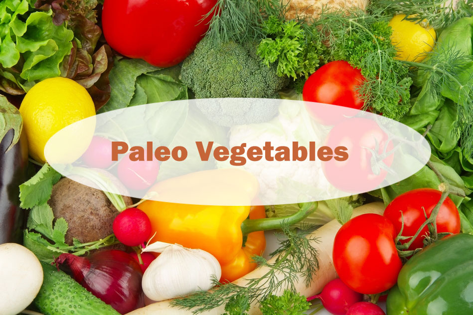 Paleo Vegetables